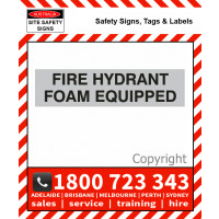 FIRE HYDRANT FOAM EQUIPPED 600x150mm Vinyl Comp. Panel