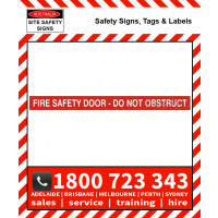 FIRE SAFETY DOOR - DO NOT OBSTRUCT