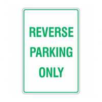 REVERSE PARKING ONLY 300x450mm Metal