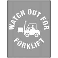 600x450mm - Poly Stencil - Watch Out for Forklifts (ST1205)