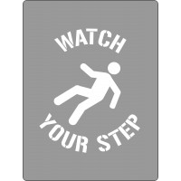 600x450mm - Poly Stencil - Watch Your Step (ST1207)