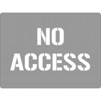 600x450mm - Poly Stencil - No Access (ST1215)