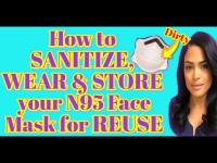 How to clean N95 mask and disinfect for REUSE during COVID-19 Pandemic